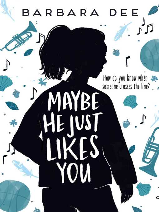 Title details for Maybe He Just Likes You by Barbara Dee - Wait list