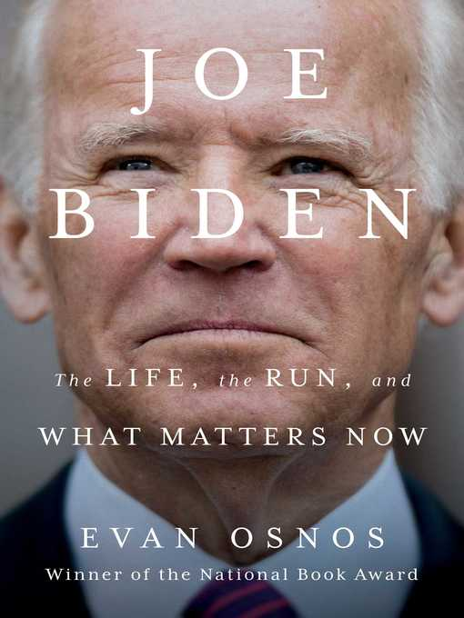 Title details for Joe Biden by Evan Osnos - Wait list