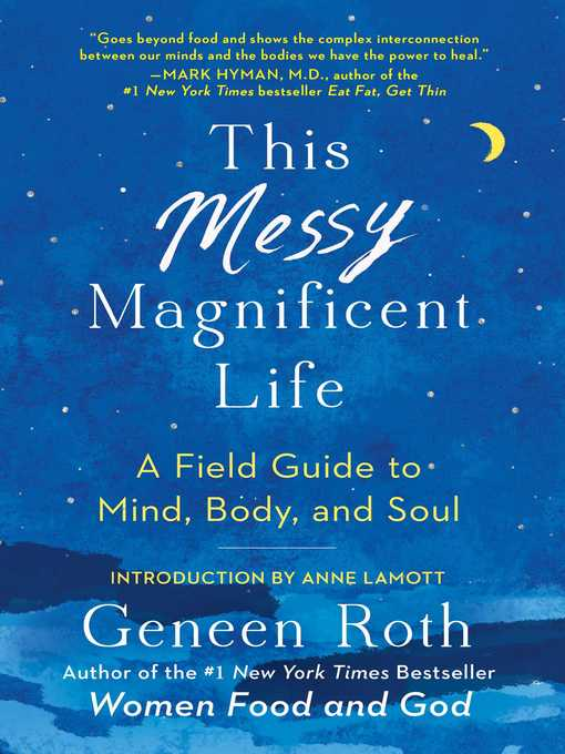 Title details for This Messy Magnificent Life by Geneen Roth - Wait list