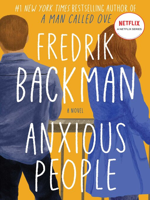 Title details for Anxious People by Fredrik Backman - Available