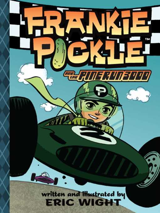 Title details for Frankie Pickle and the Pine Run 3000 by Eric Wight - Wait list
