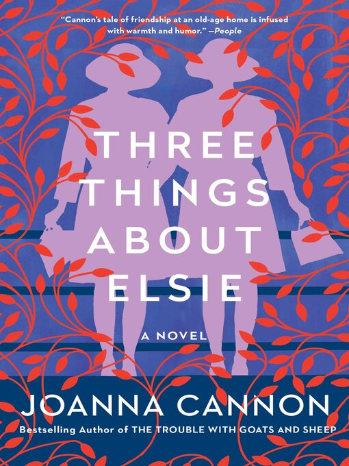 Title details for Three Things About Elsie by Joanna Cannon - Available