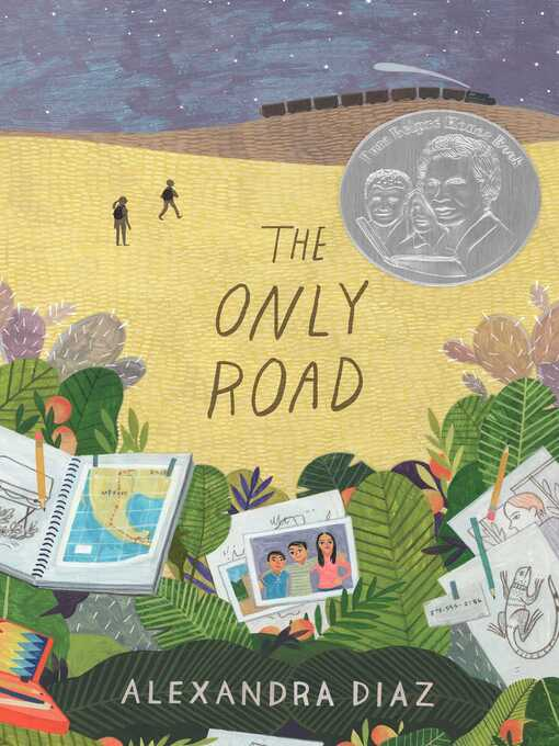 Title details for The Only Road by Alexandra Diaz - Available