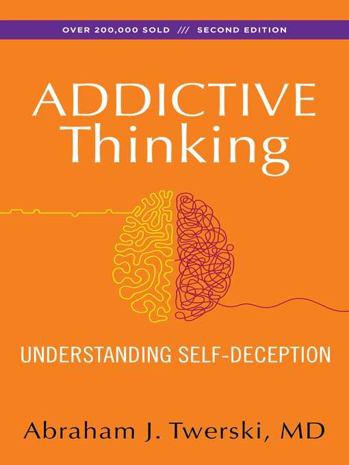 Title details for Addictive Thinking by Abraham J Twerski - Available