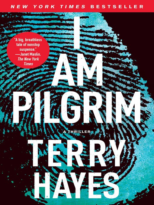 Title details for I Am Pilgrim by Terry Hayes - Available