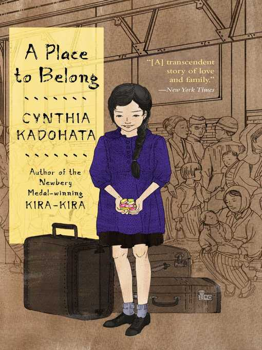 Title details for A Place to Belong by Cynthia Kadohata - Available