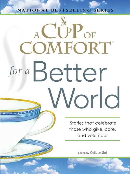 Title details for A Cup of Comfort for a Better World by Colleen Sell - Wait list