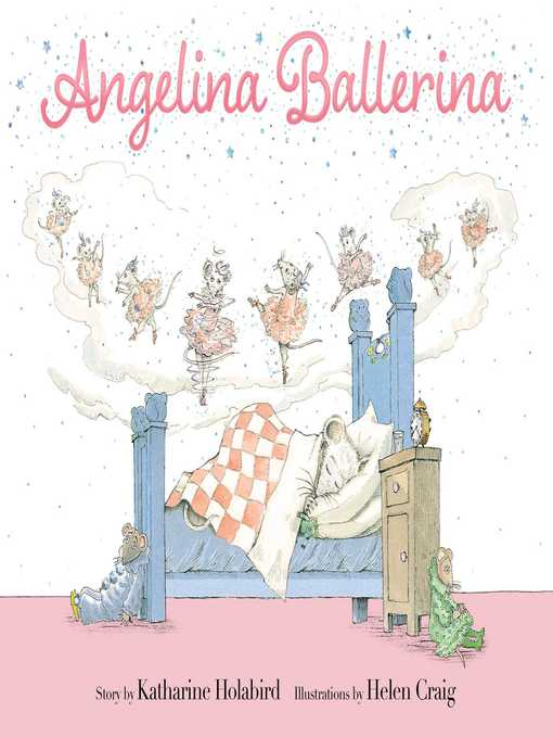 Title details for Angelina Ballerina by Katharine Holabird - Available
