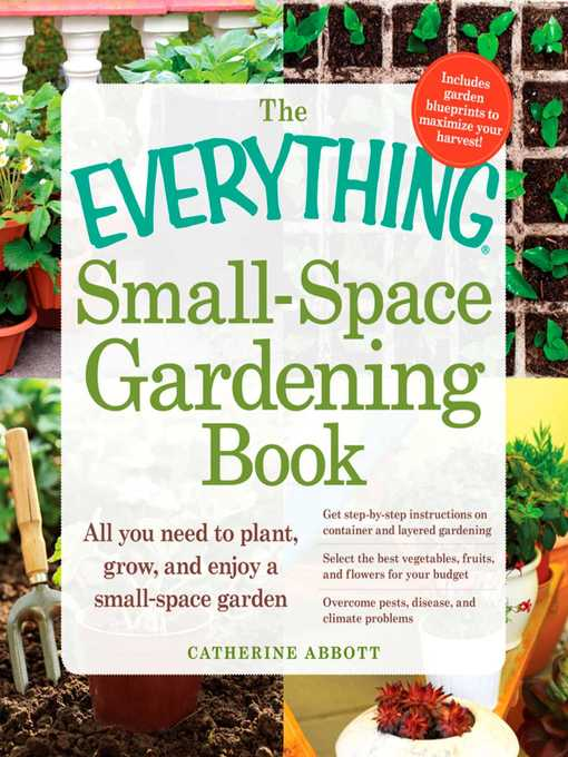 Title details for The Everything Small-Space Gardening Book by Catherine Abbott - Wait list