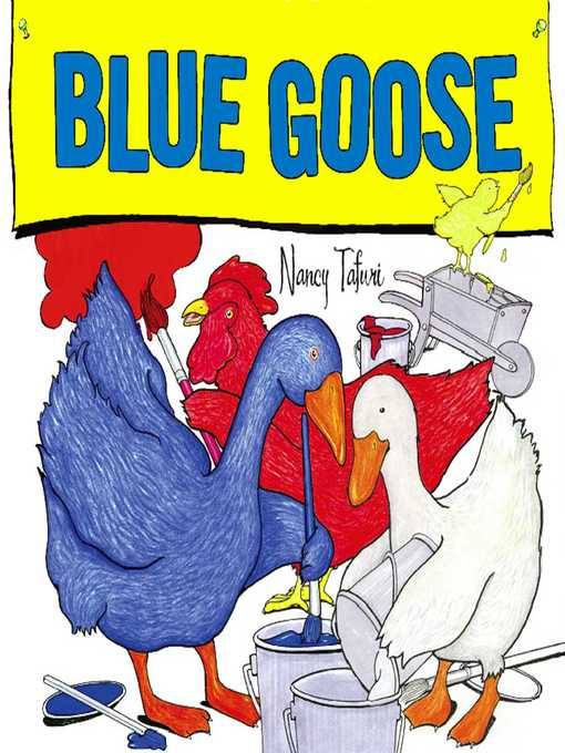 Title details for Blue Goose by Nancy Tafuri - Available