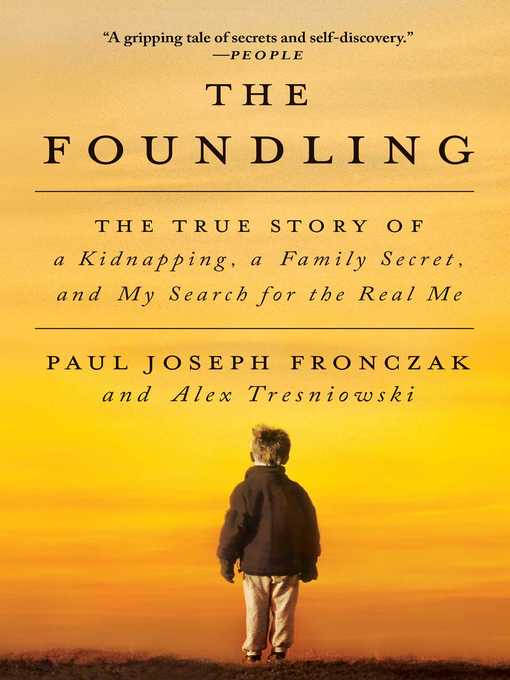 Title details for The Foundling by Paul Joseph Fronczak - Available