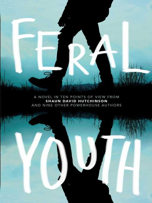 Title details for Feral Youth by Shaun David Hutchinson - Available
