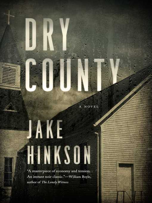 Title details for Dry County by Jake Hinkson - Wait list