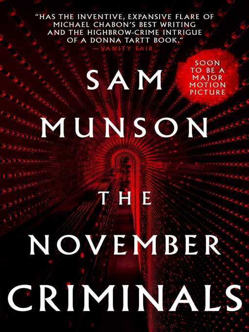 Title details for The November Criminals by Sam Munson - Available