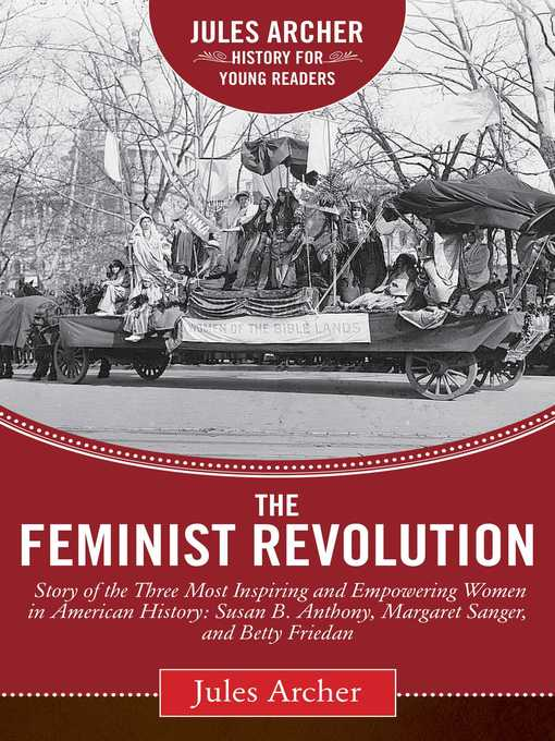 Title details for The Feminist Revolution by Jules Archer - Available