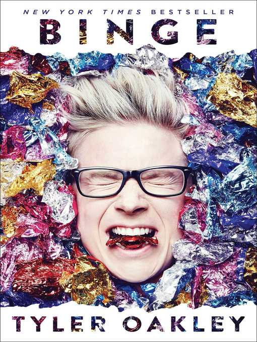Title details for Binge by Tyler Oakley - Available