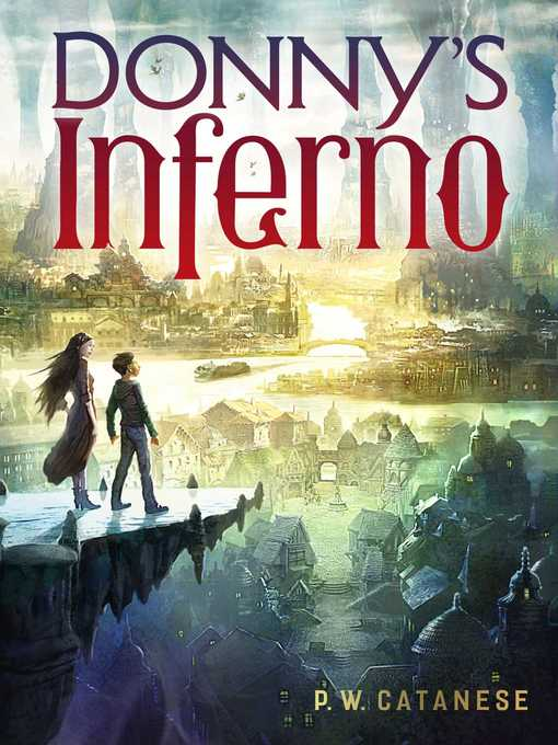 Title details for Donny's Inferno by P. W. Catanese - Wait list