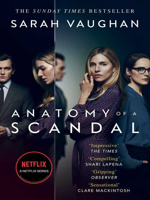 Title details for Anatomy of a Scandal by Sarah Vaughan - Available