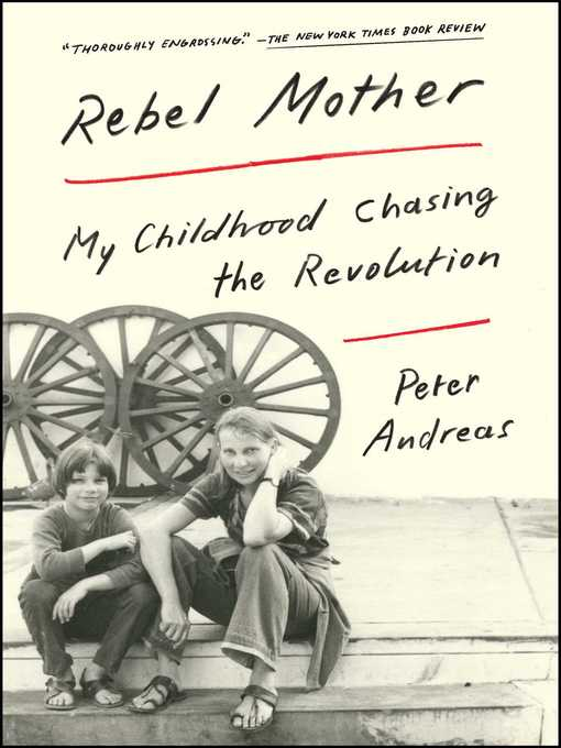 Title details for Rebel Mother by Peter Andreas - Available