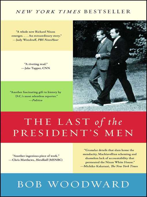 Title details for The Last of the President's Men by Bob Woodward - Wait list