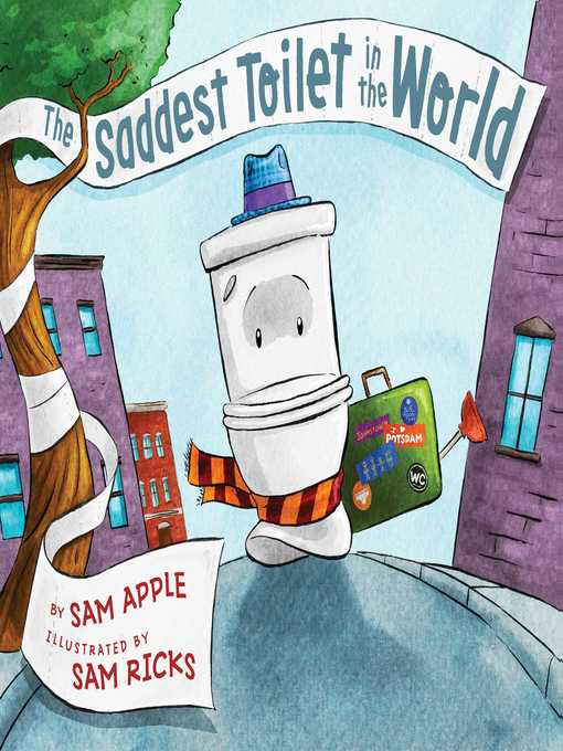 Title details for The Saddest Toilet in the World by Sam Apple - Available