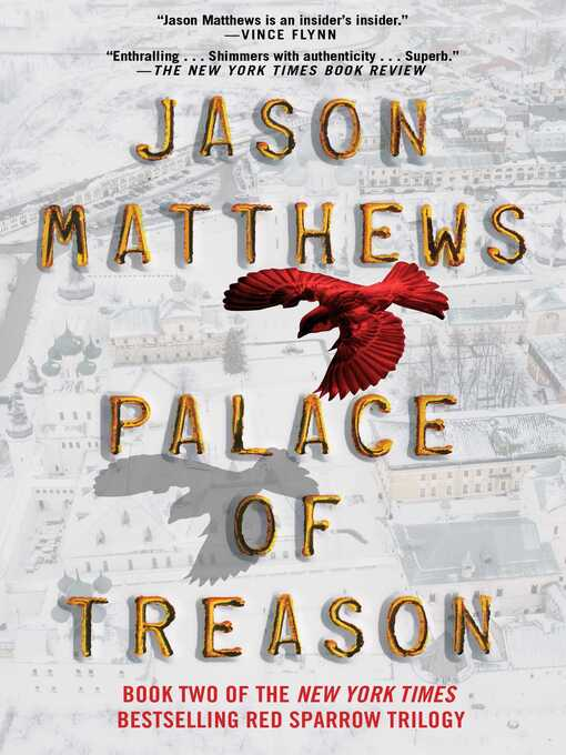 Title details for Palace of Treason by Jason Matthews - Wait list