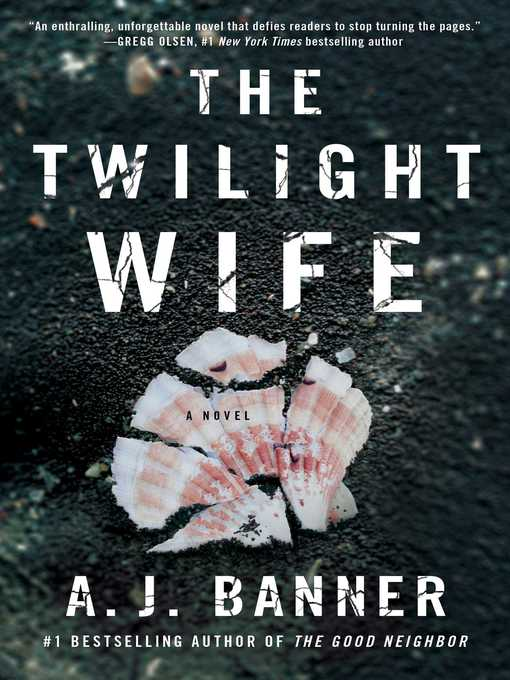 Title details for The Twilight Wife by A.J. Banner - Wait list