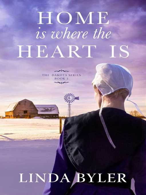 Title details for Home Is Where the Heart Is by Linda Byler - Available