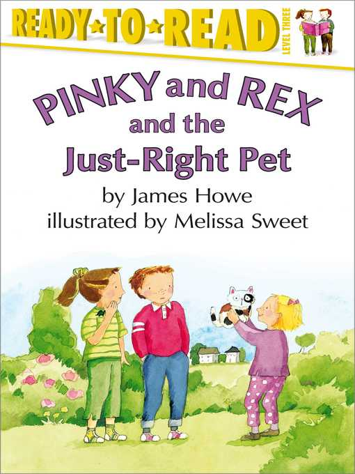 Title details for Pinky and Rex and the Just-Right Pet by James Howe - Wait list