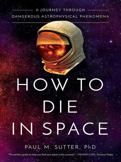Title details for How to Die in Space by Paul Sutter - Available