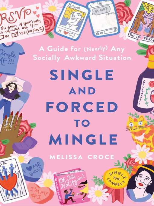 Title details for Single and Forced to Mingle by Melissa Croce - Wait list