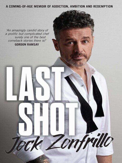 Title details for Last Shot by Jock Zonfrillo - Wait list