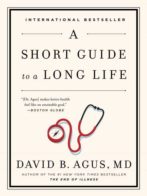 Title details for A Short Guide to a Long Life by David B. Agus - Wait list