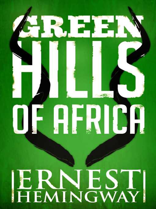 green hills of africa hemingway library edition