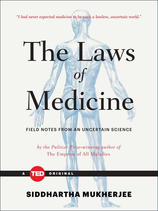 Title details for The Laws of Medicine by Siddhartha Mukherjee - Wait list