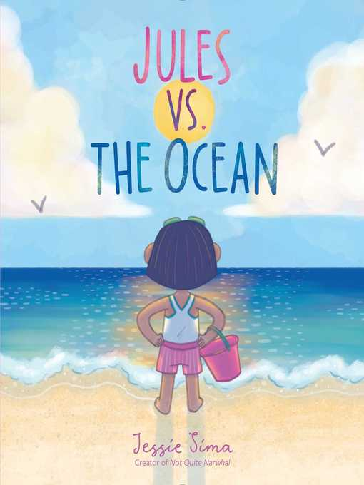 Title details for Jules vs. the Ocean by Jessie Sima - Available
