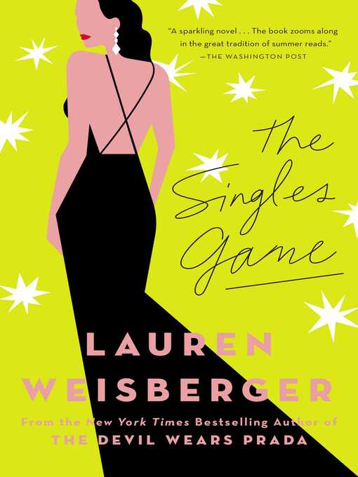 Title details for The Singles Game by Lauren Weisberger - Wait list