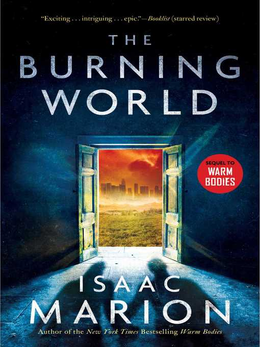 Title details for The Burning World by Isaac Marion - Wait list