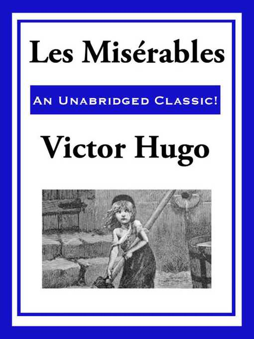 Title details for Les Miserables by Victor Hugo - Available