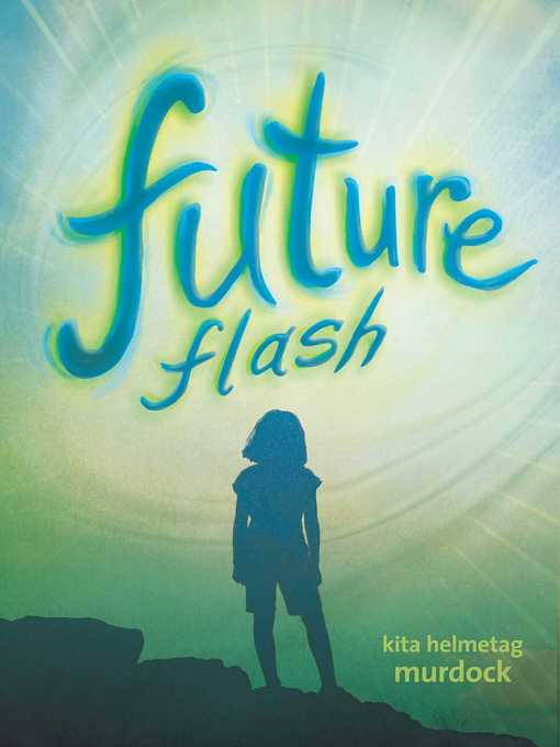 Title details for Future Flash by Kita Helmetag Murdock - Available