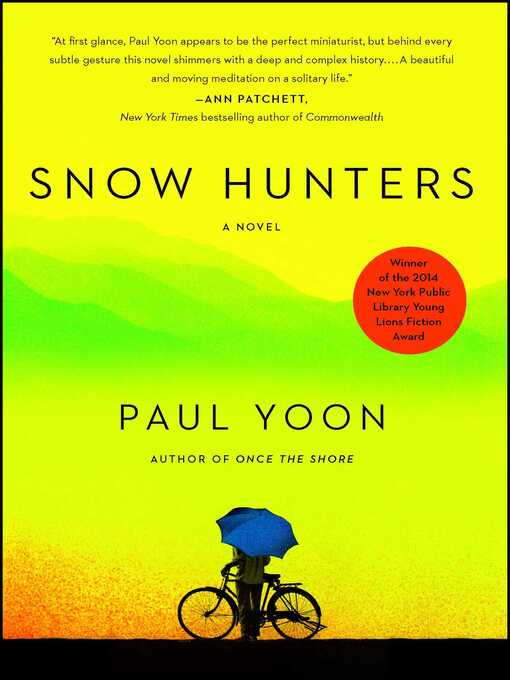 Title details for Snow Hunters by Paul Yoon - Available