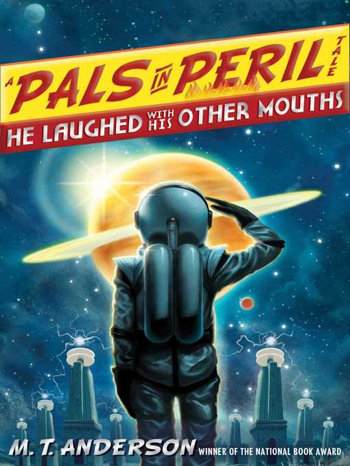 Title details for He Laughed with His Other Mouths by M.T. Anderson - Available