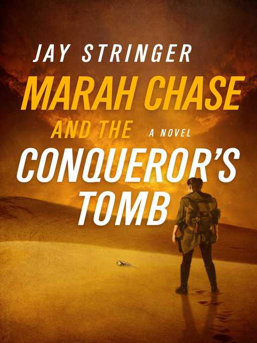 Title details for Marah Chase and the Conqueror's Tomb by Jay Stringer - Available