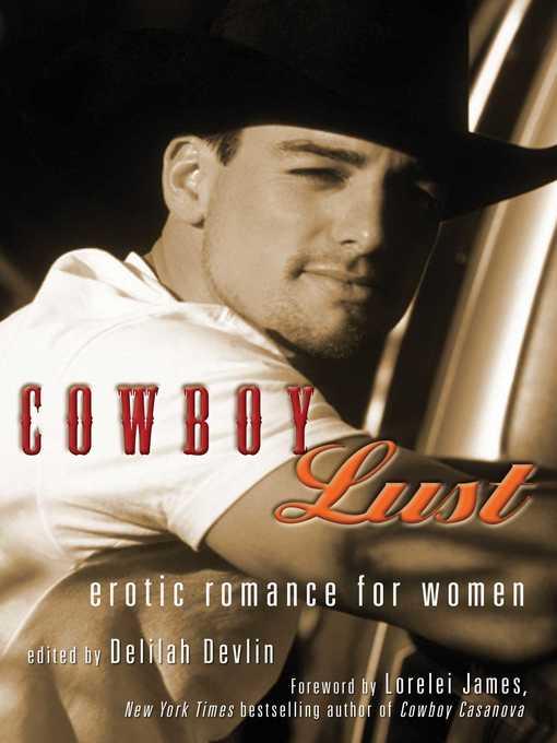 Title details for Cowboy Lust by Delilah  Devlin - Wait list