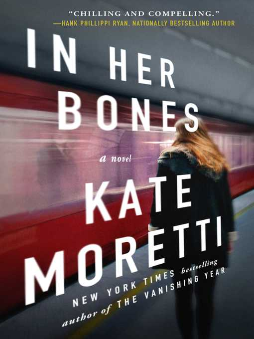 Title details for In Her Bones by Kate Moretti - Available