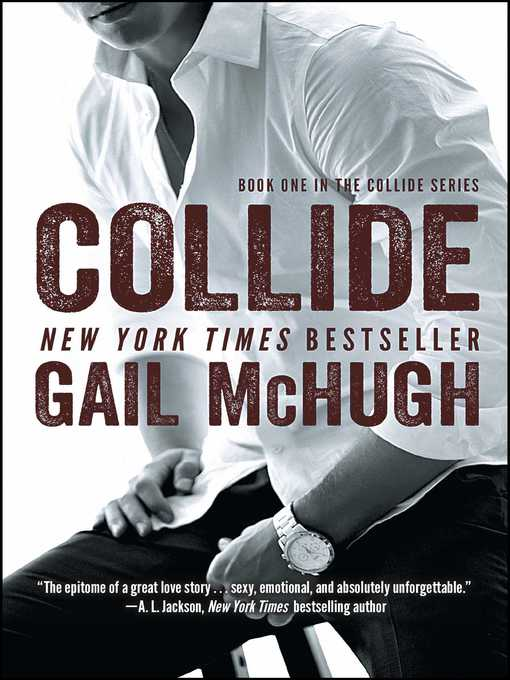 Title details for Collide by Gail McHugh - Available