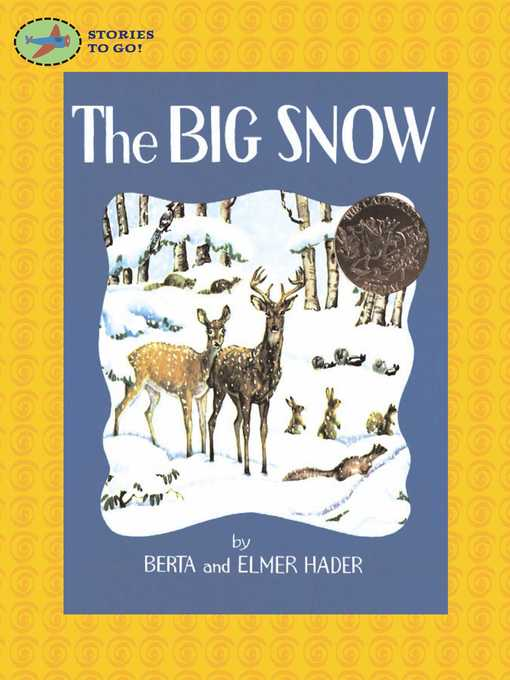 Title details for The Big Snow by Berta Hader - Wait list