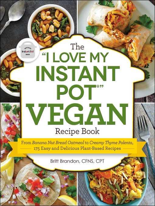 the i love my instant pot vegan recipe book daniel boone