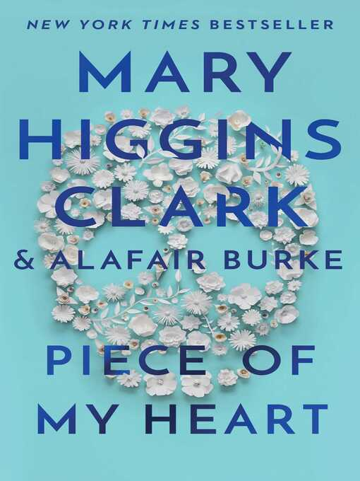 Title details for Piece of My Heart by Mary Higgins Clark - Wait list