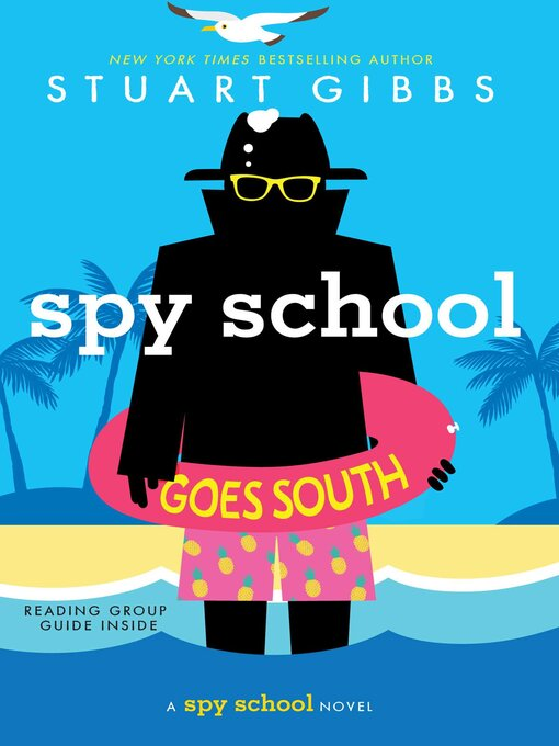 Title details for Spy School Goes South by Stuart Gibbs - Available